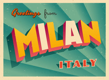 Vintage Touristic Greeting Card - Milan, Italy - Vector EPS10. Grunge Effects Can Be Easily Removed For A Brand New, Clean Sign.