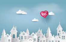 Illustration Of Love And Valentine Day, Balloon Heart Shape Floating On The Sky  Over Village , Paper Art And Craft Style.