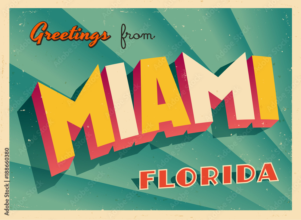 Fototapeta Vintage Touristic Greeting Card From Miami, Florida - Vector EPS10. Grunge effects can be easily removed for a brand new, clean sign.