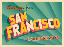 Vintage Touristic Greeting Card From San Francisco, California - Vector EPS10. Grunge Effects Can Be Easily Removed For A Brand New, Clean Sign.