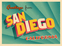Vintage Touristic Greeting Card From San Diego, California - Vector EPS10. Grunge Effects Can Be Easily Removed For A Brand New, Clean Sign.