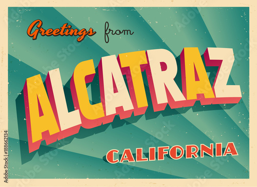 Vintage Touristic Greeting Card From Alcatraz, California - Vector EPS10 Wallpaper Mural