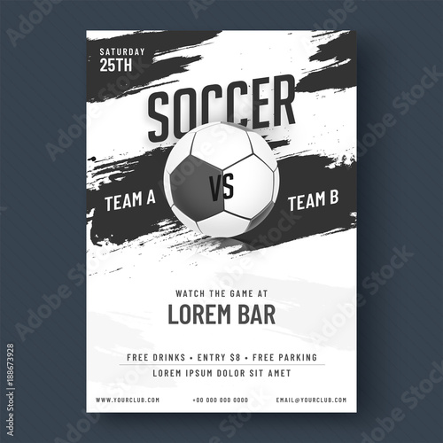 Soccer game flyer or poster design, black and white design. © Abdul Qaiyoom