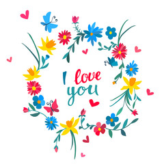 Floral card with bright flowers, butterflies, hearts and hand written lettering