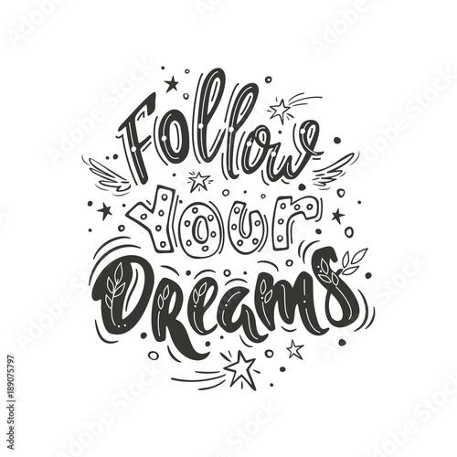 Follow your dreams Wallpaper Mural