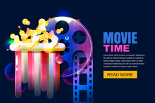Vector Glowing Neon Cinema And Home Movie Time Concept. Colorful Film Reel And Popcorn Modern Illustration. Sale Cinema Theatre Tickets, Poster Or Banner Background.