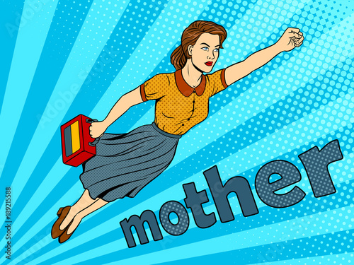 Mother super hero pop art vector illustration