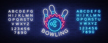 Bowling Logo Vector. Neon Sign, Symbol, Bright Banner Advertising Bright Night Bowling, Luminous Neon Billboard. Design Template For The Bowling Club Logo. Vector Illustration. Editing Text Neon Sign