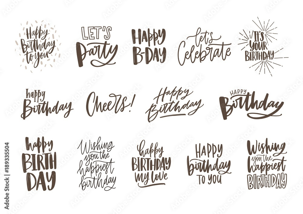 Fototapety, obrazy: Collection of handwritten birthday wishes isolated on white background. Bundle of elegant festive lettering hand drawn in monochrome colors. Vector illustration for greeting card, invitation.