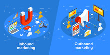 Inbound And Outbound Marketing...