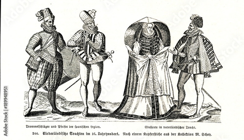 Photo Dutch fashions in the 16th century - spanish army musicians (left) and local ari