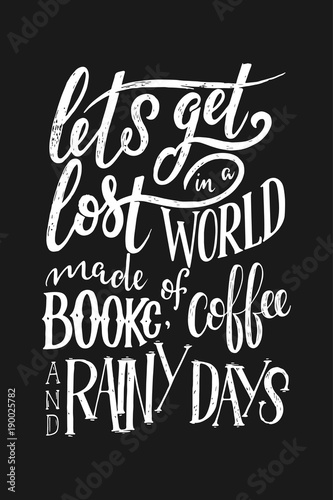 Photo  Hand lettering quote with sketches for coffee shop or cafe
