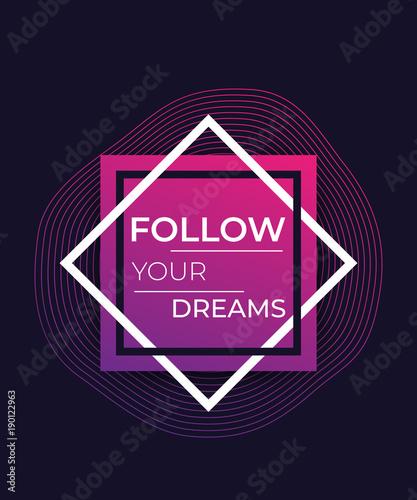 sledz-swoje-marzenia-plakat-inspirujacy-cytat