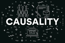 Conceptual Business Illustration With The Words Causality