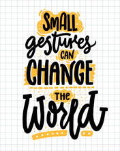 Small Gestures Can Change The ...