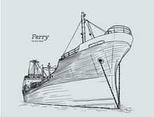 Ferry Boat, Hand Draw Sketch V...