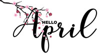 Hello April, Spring Related Mo...