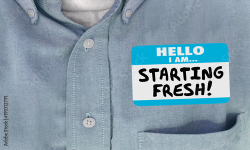 Photo Starting Fresh Hello Name Tag Sticker New Beginning 3d Illustration
