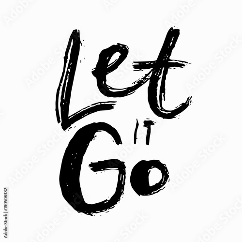 Let it go abstract quote lettering Wallpaper Mural