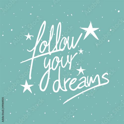Follow your dreams message Canvas Print
