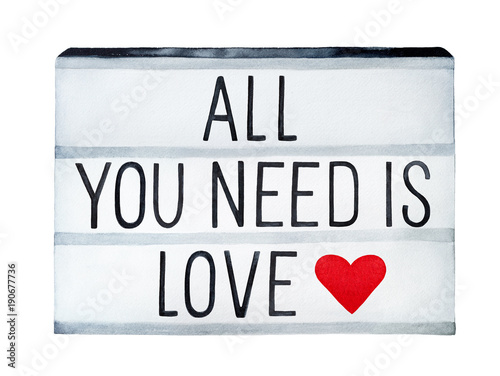 "Photo  ""All You Need is Love"" inscription image"