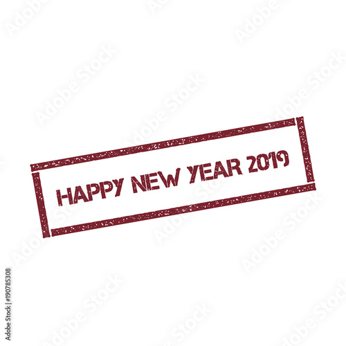 happy new year 2019 rectangular stamp textured red seal with text isolated on white background