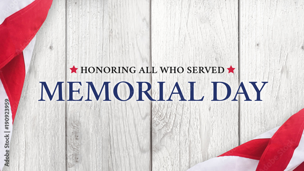 Fototapety, obrazy: Memorial Day Text, Honoring All Who Served with American Flag over White Wood Background