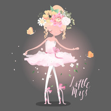 Beautiful Ballet Girl, Ballerina With Flowers, Floral Wreath, Bouquet, Tied Bows, Butterly And Sparkles. Little Miss Lettering