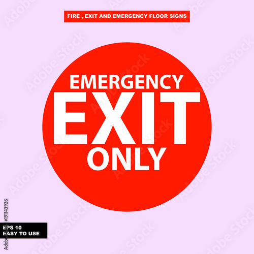 Fire exit and emergency sign in vector style version, easy to use and print Wall mural