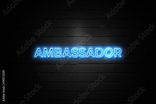 Ambassador neon Sign on brickwall Canvas Print
