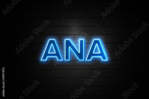 Photo Ana neon Sign on brickwall