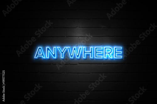 Fotografie, Obraz  Anywhere neon Sign on brickwall