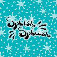 Splish Splash Handwritten Word...