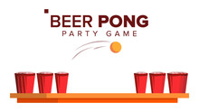 Beer Pong Game Vector. Alcohol...