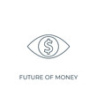 Future of money Line icon. Simple element illustration