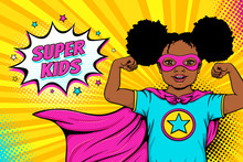 Wow Face. Cute Surprised Afro American Black Little Girl Dressed Like Superhero Shows Her Power And Super Kids Speech Bubble. Vector Illustration In Retro Pop Art Comic Style. Party Invitation Poster.