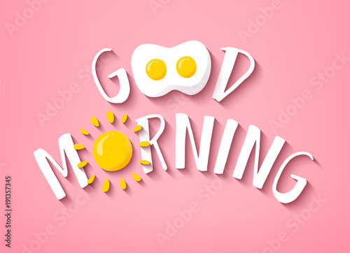Valokuva Good Morning banner with cute text, sun and fried egg on pink background