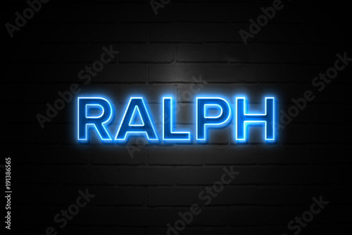 Photo  Ralph neon Sign on brickwall