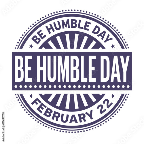 Photo  Be Humble Day rubber stamp