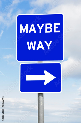 maybe way direction signpost against sky buy this stock photo and