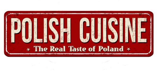 Fototapeta Do restauracji Polish cuisine vintage rusty metal sign