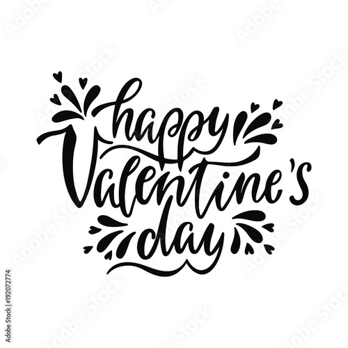 Recess Fitting Positive Typography Happy Valentine's day. Romantic handwritten phrase about love. Hand drawn lettering to Valentines day design, greeting cards, posters and prints. Vector illustration