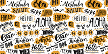 Text Seamless Pattern With Word Hello In Different Languages. French Bonjur And Salut, Spanish Hola, Japanese Konnichiwa, Chinese Nihao And Other Greetings. Handwritten Background For Hotels And