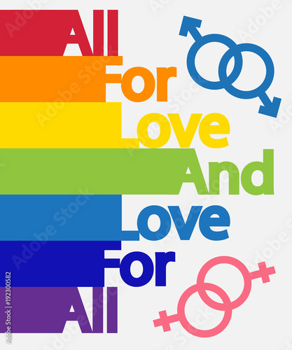 inscription everything for love and love for all colors of the