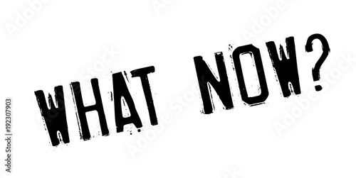 Photo  What Now rubber stamp