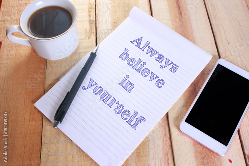 Photo  Always Believe in Yourself, Motivational Text