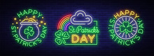 Happy St. Patrick's Day Set Of Vector Illustrations In A Neon Style. Neon Sign Collection, Greeting Card, Postcard, Neon Banner, Bright Advertisement Flyer. An Invitation To Celebrate St Patricks Day