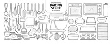 Set Of Isolated Baking Stuff In 55 Pieces. Cute Hand Drawn Kitchen Tools Vector Illustration In Black Outline And White Plane.