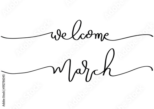 Hand Lettering Welcome March Modern Calligraphy Buy This