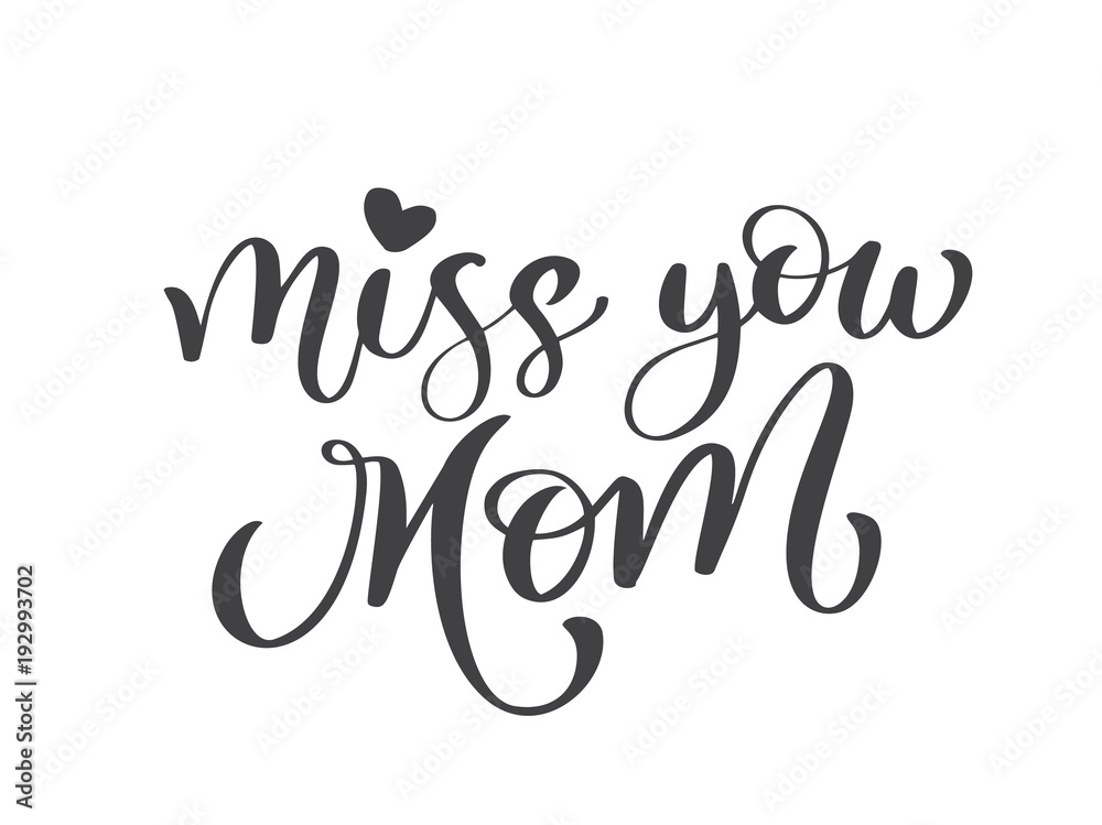 Photo & Art Print Miss you mom text | EuroPosters